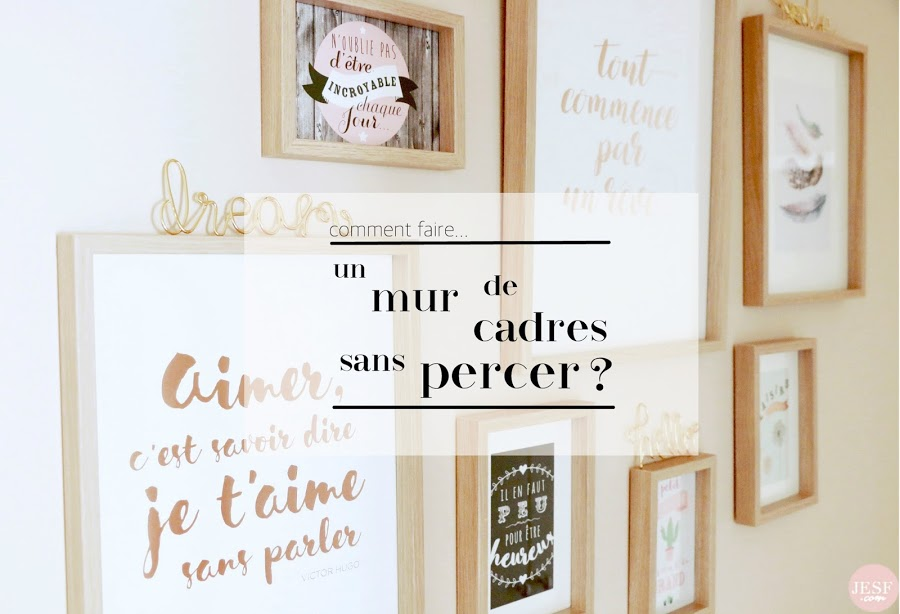 comment faire un mur de cadres sans percer julie et ses futilit s. Black Bedroom Furniture Sets. Home Design Ideas